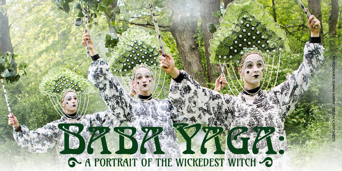 Baba Yaga: A Portrait of the Wickedest Witch