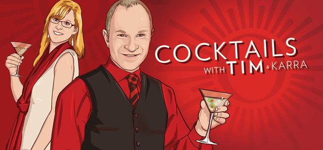 Cocktails with Tim & Karra