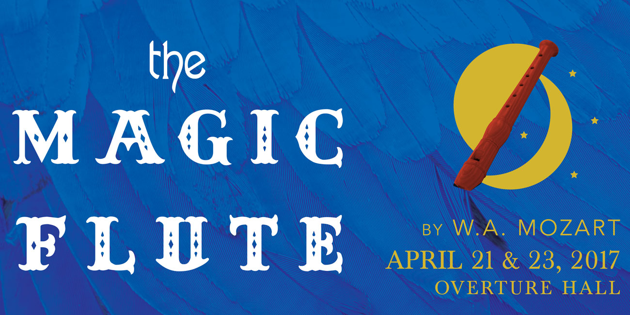 The Magic Flute presented by Madison Opera