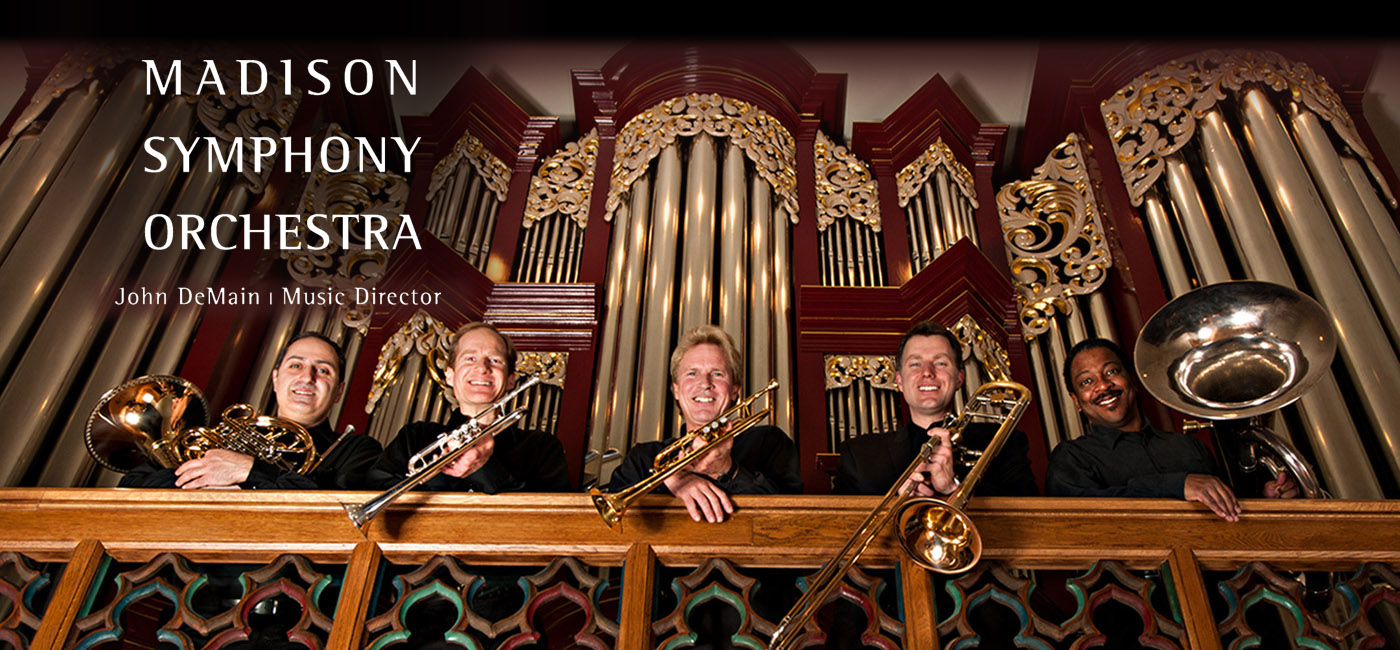 The Empire Brass with Douglas Major, Organ, presented by the Madison Symphony Orchestra