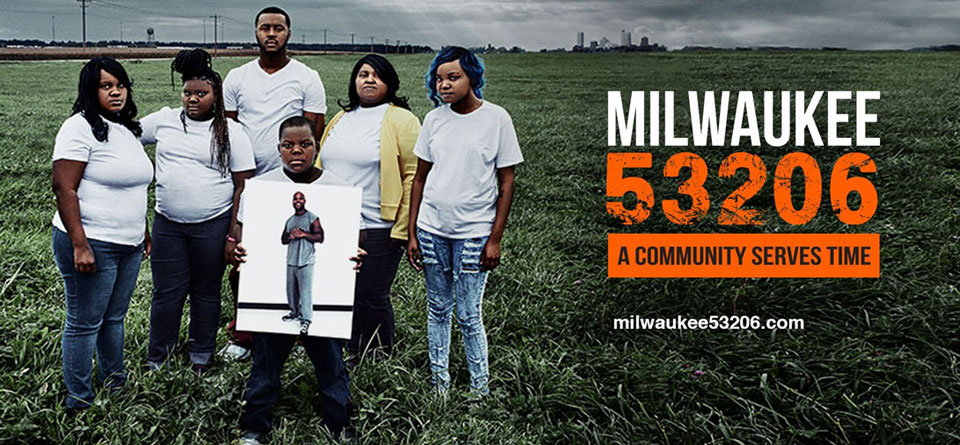 FACES of Incarceration - Milwaukee 53206 Screening