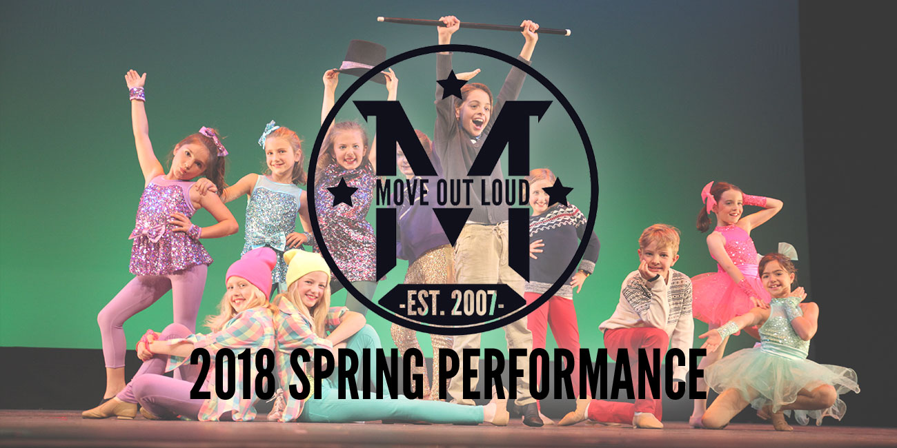Move Out Loud 2018 Spring Performance