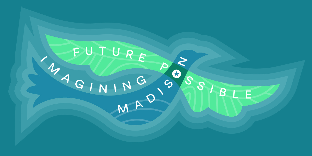 Opening Reception for Future Possible: Imagining Madison