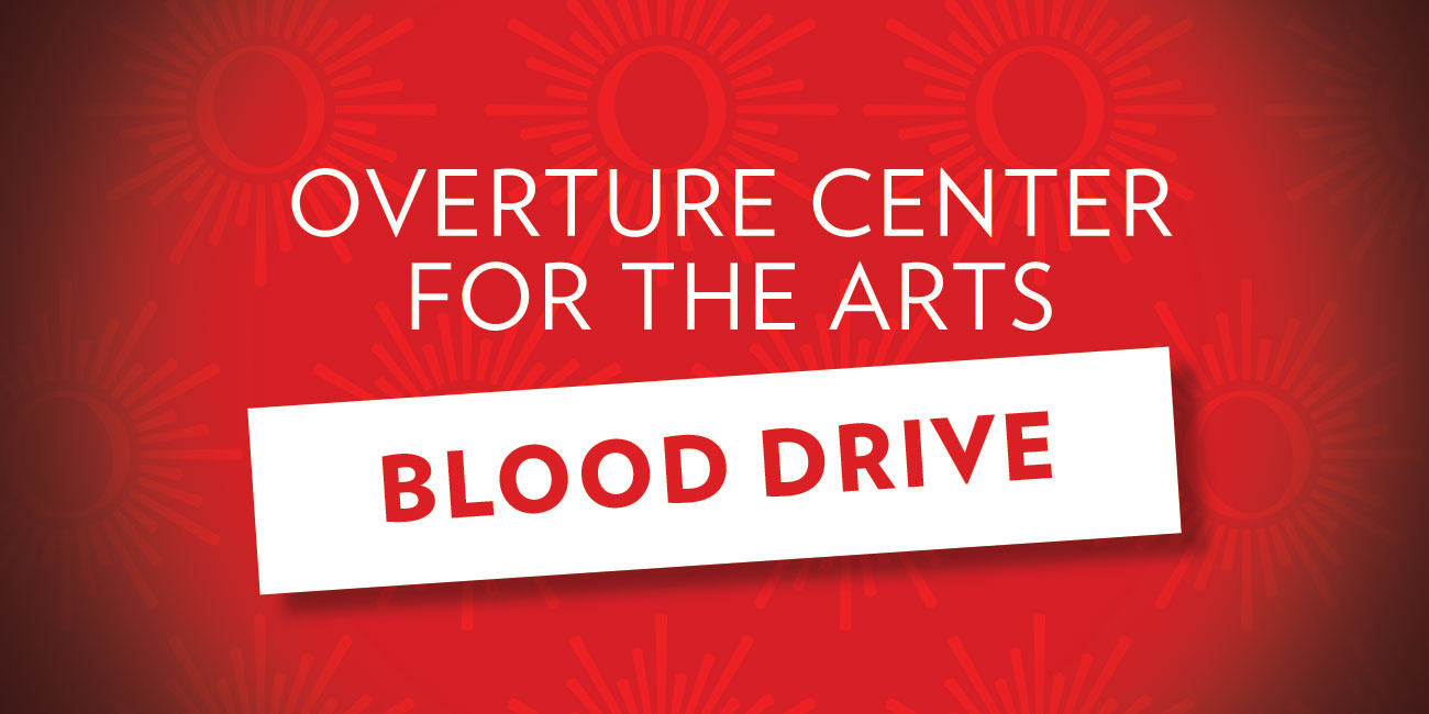Overture Center for the Arts Blood Drive