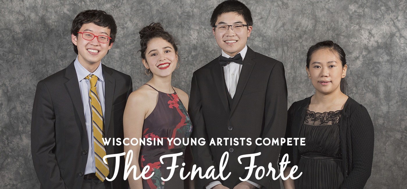 Wisconsin Young Artists Compete: The Final Forte