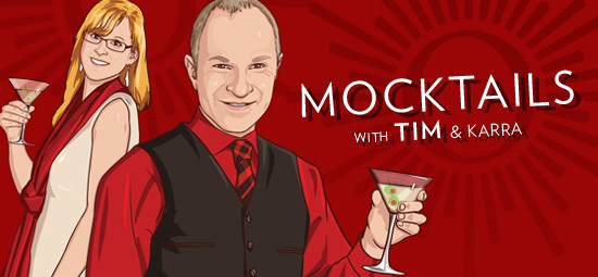 Mocktails with Tim & Karra