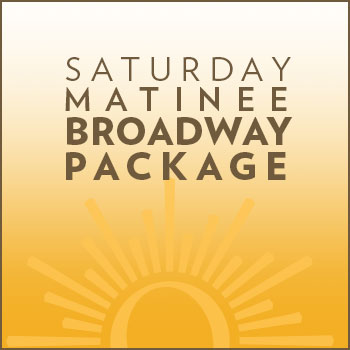 Saturday Matinee Broadway