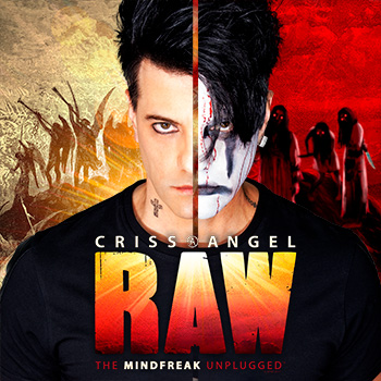 Criss Angel Raw - <br><br> The Mindfreak Unplugged