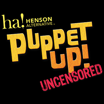 Puppet Up! Uncensored