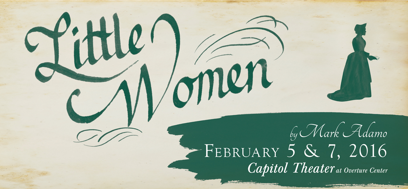 Little Women, presented by Madison Opera