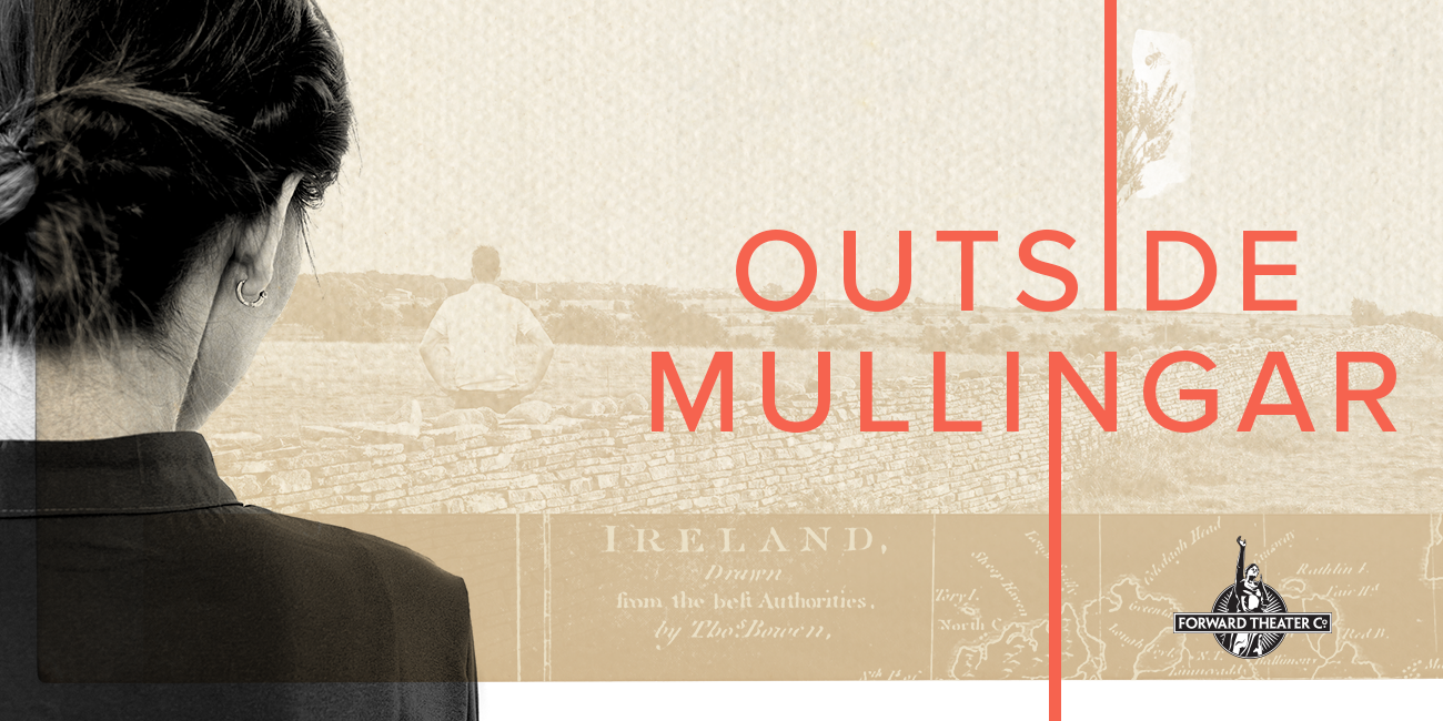Outside Mullingar, Presented by Forward Theater Company