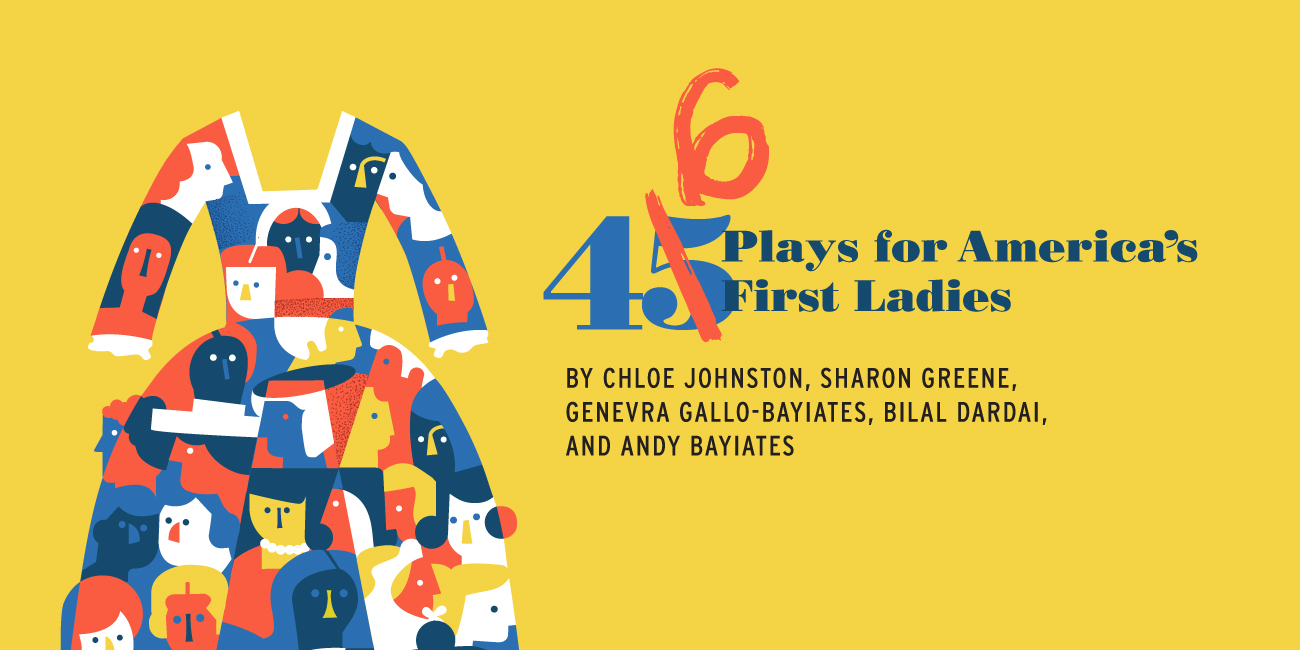 Forward Theater Company - 46 Plays for America's First Ladies