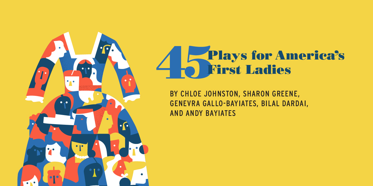 Forward Theater Company - 45 Plays for America's First Ladies