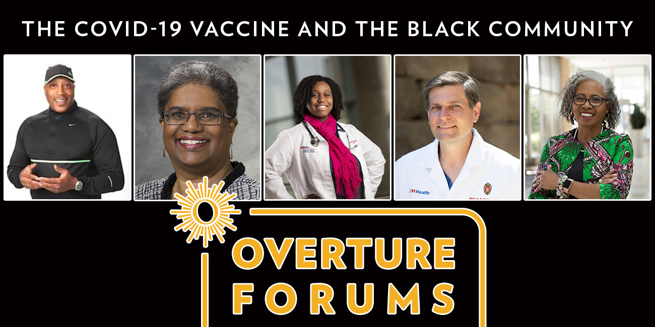 Overture Forums Panel Discussion: The COVID-19 Vaccine and the Black Community